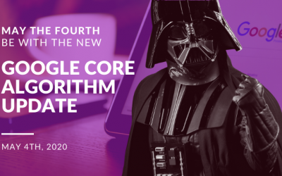 May the Fourth Be With This Google Core Algorithm Update